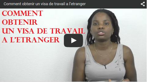 Comment obtenir un visa de travail à l'étranger?